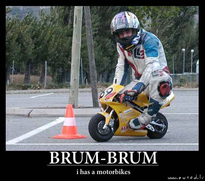 I has a mototbikes