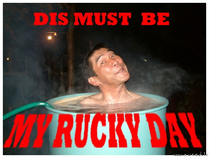 Rucky day