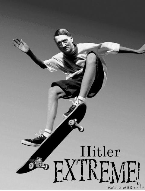 Hitler extreme !