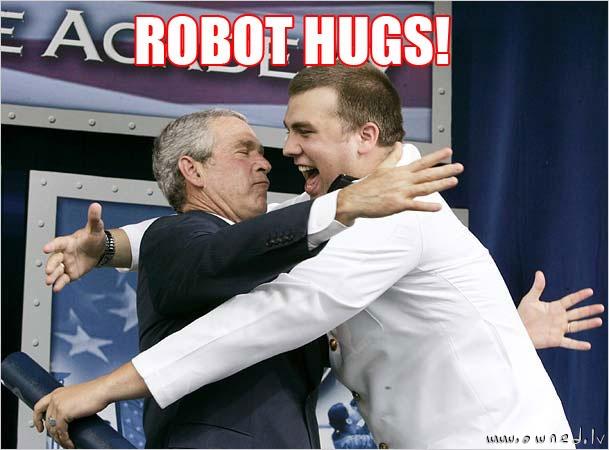 Robot hugs!