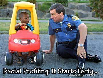 Racial profiling ...