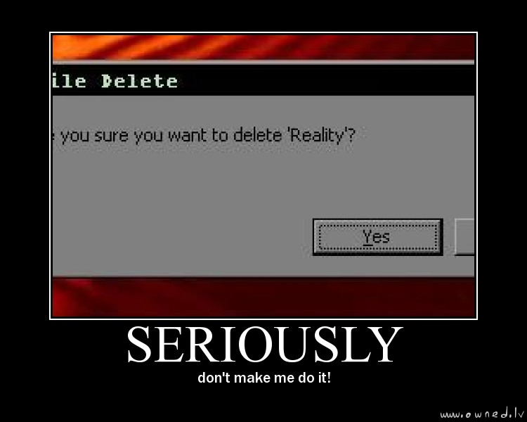 Delete Reality