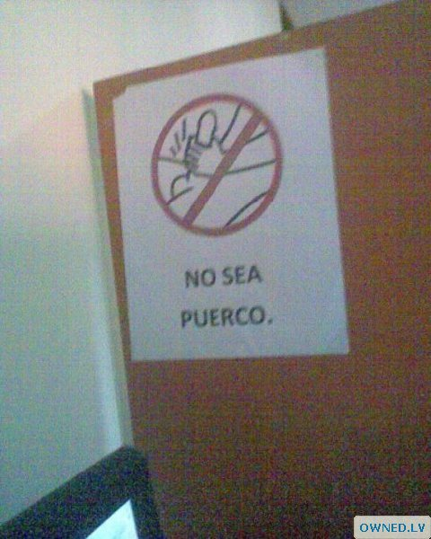 Funny sign in a bathroom somwhere.