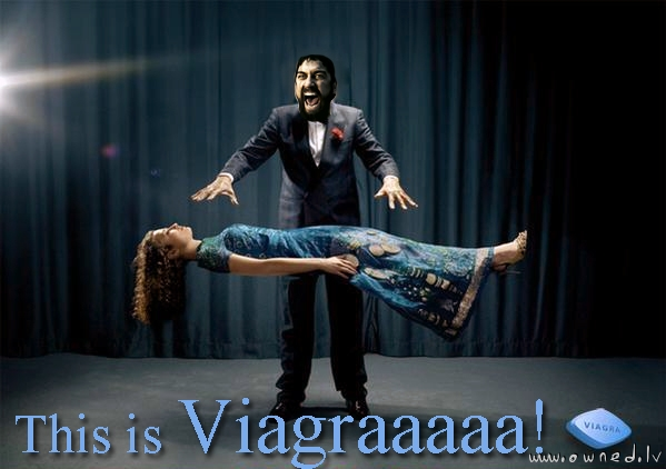 Viagraaaaaa !