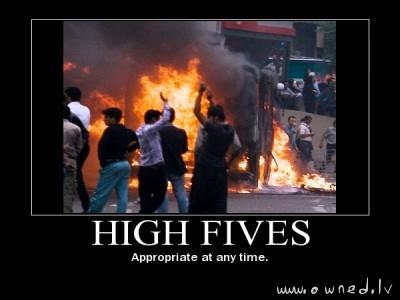 High fives