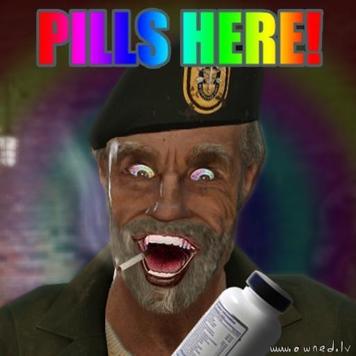 Pills here !