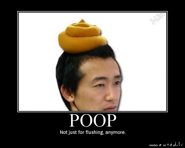 Poop not just for flushing