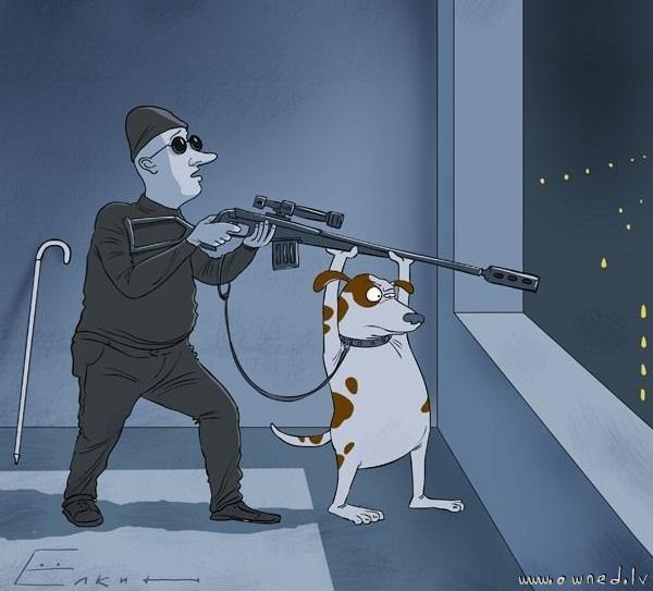 Blind sniper