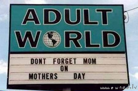 Dont forget your mom
