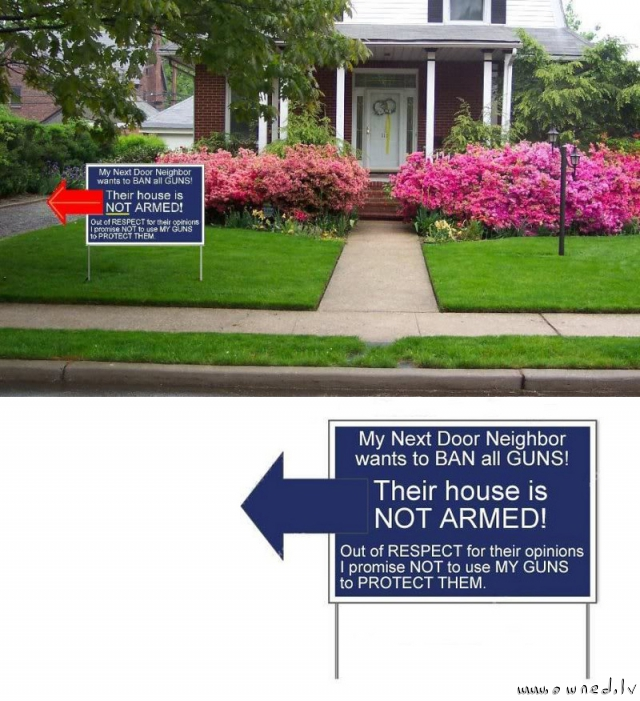 Their house is not armed