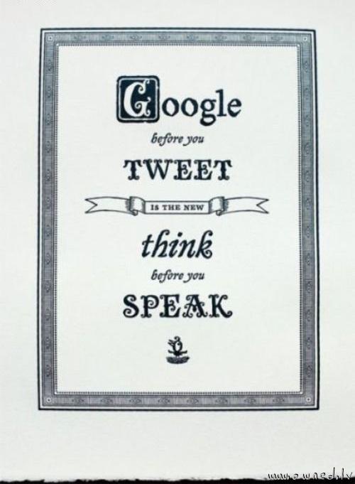 Google before you tweet