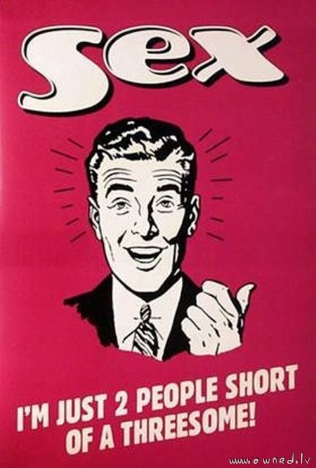 Just two people short