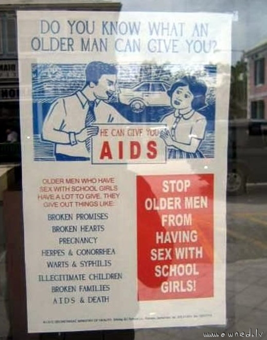 Older man can give you AIDS