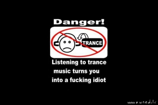 Listening to trance