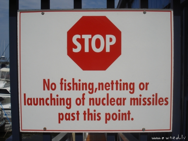 No launching of nuclear missiles