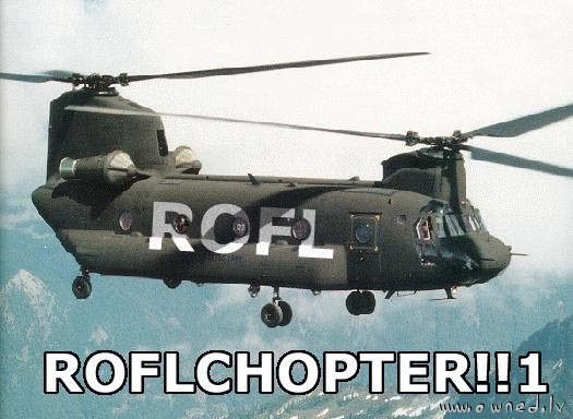 Roflchopter