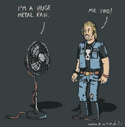 Huge metal fan