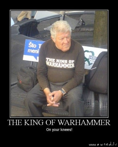 The king of warhammer