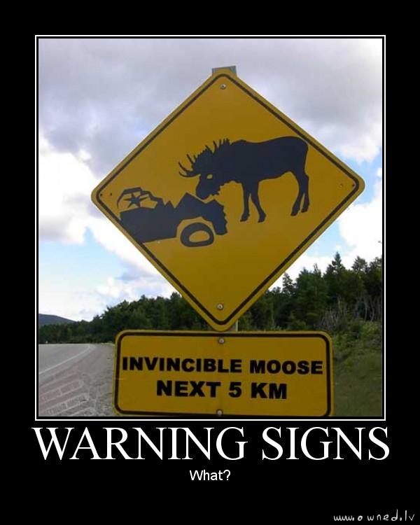 Invincible moose