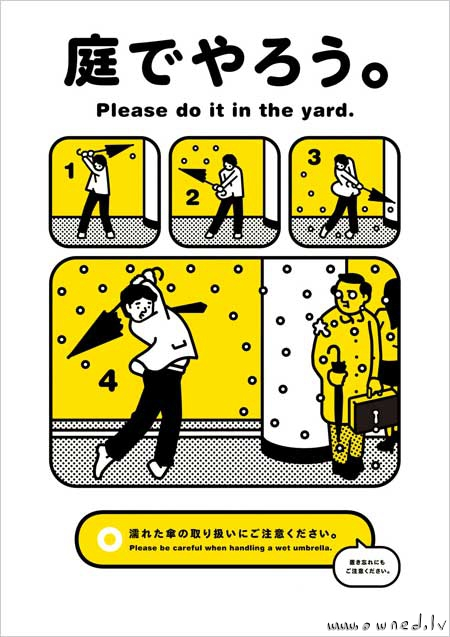 Do it in the yard