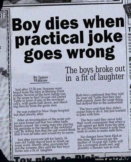 Boy dies when practical joke goes wrong