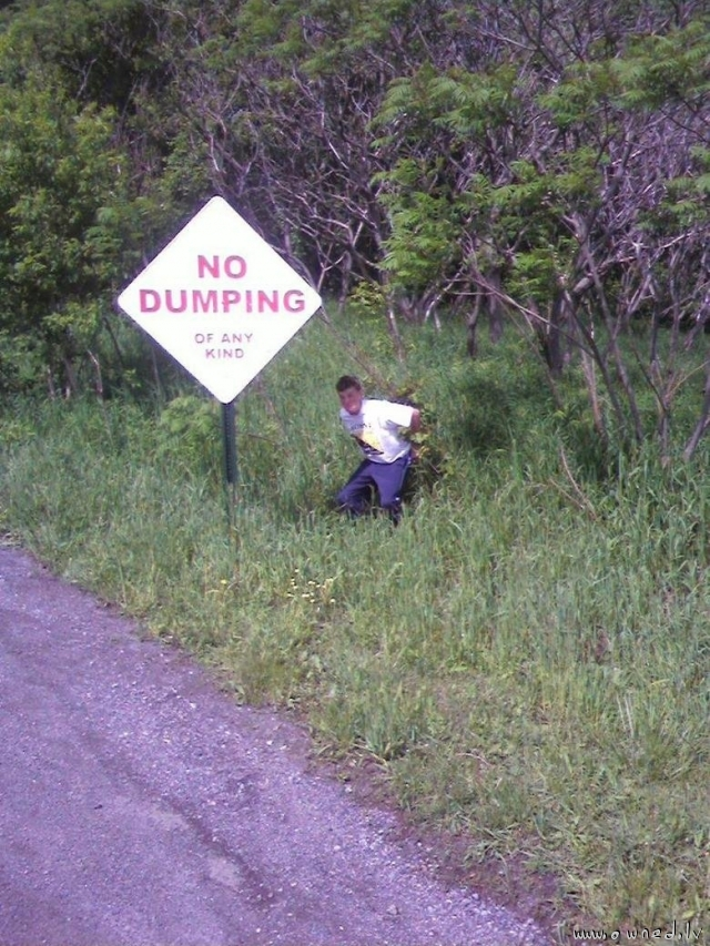No dumping of any kind