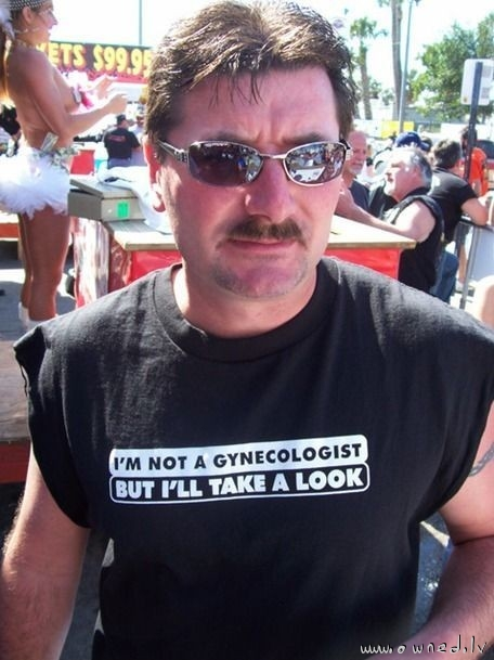 Im not a gynecologist but I will take a look