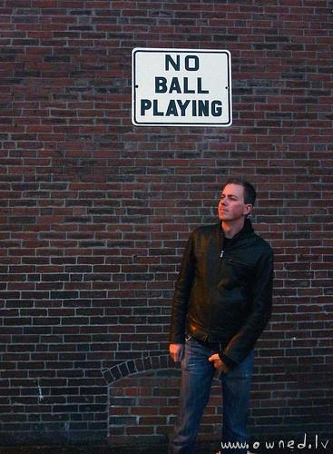 No ball playing