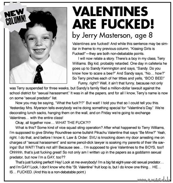 Valentines are fucked !