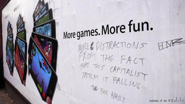 More games more fun