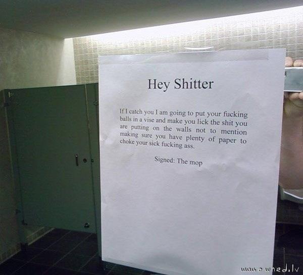 Hey shitter